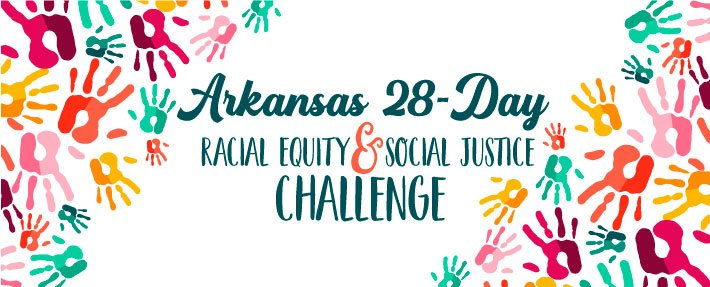 Arkansas Racial Equity and Social Justice Challenge